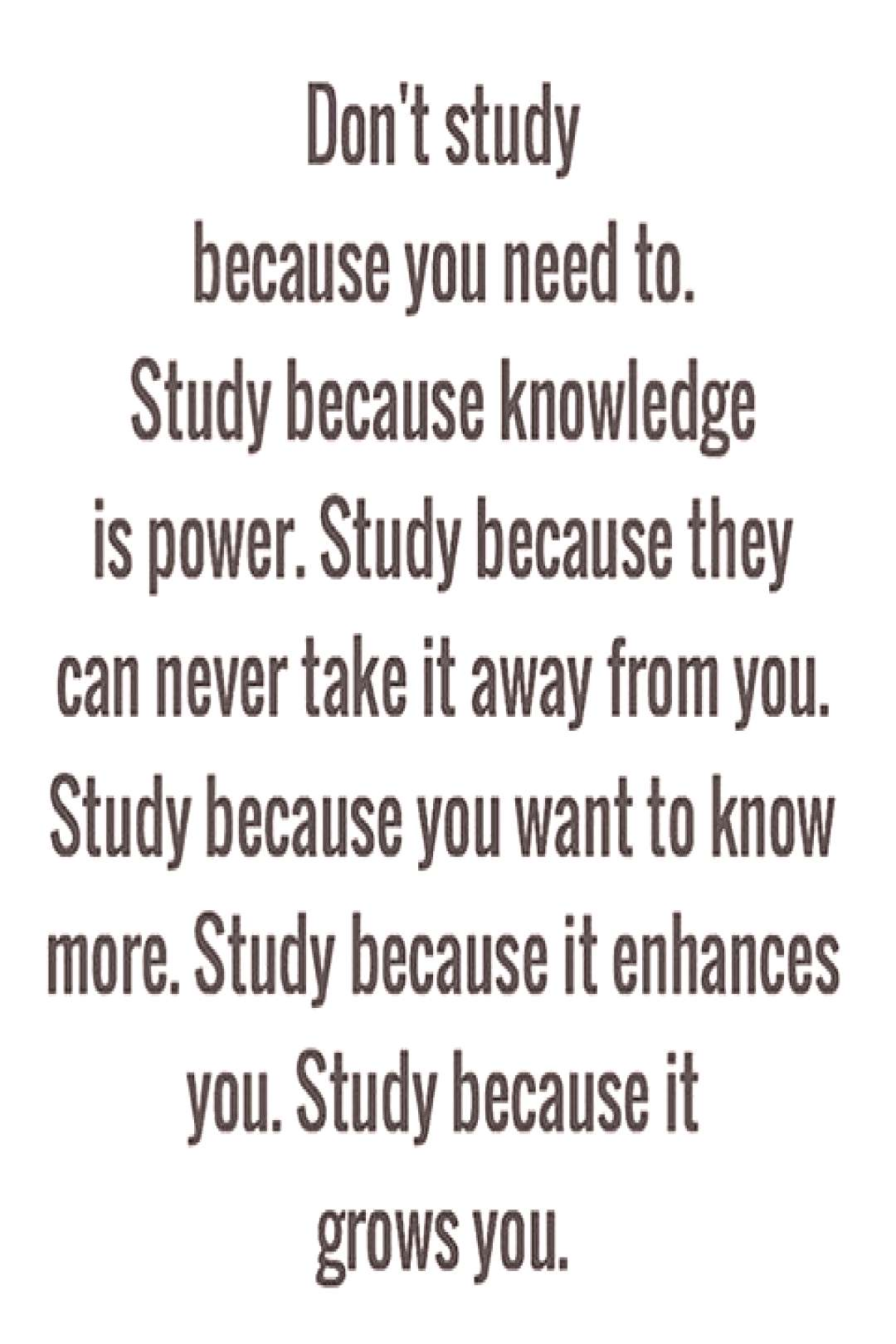 in   in Good morning! Study is an integral part of your life and one of the most important on
