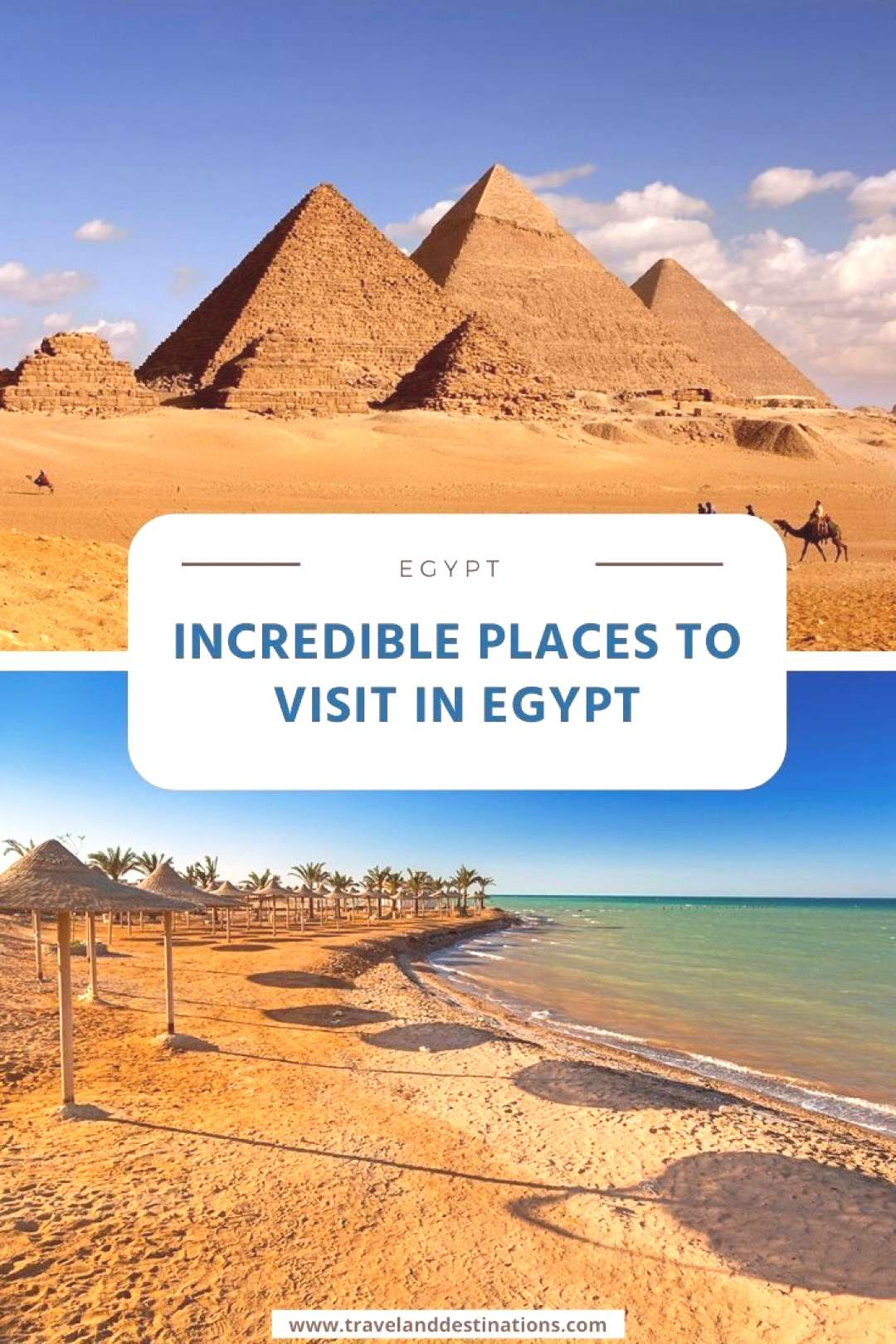 10 Incredible Places to Visit in Egypt Discover incredible places that you should visit in Egypt. I