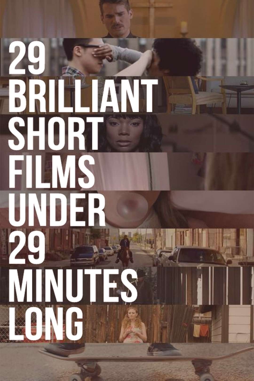 29 Brilliant Short Films You Can Watch In 29 Minutes -  29 Brilliant Short Films You Can Watch In 2