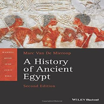 A History of Ancient Egypt (Blackwell History of the Ancient