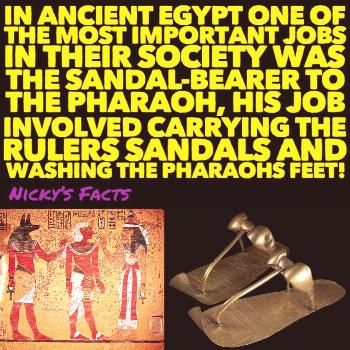 Ancient Egypt, where they pray to over a thousand different fusions of gods and the job of washes t