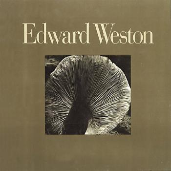Edward Weston fifty years The definitive volume of his