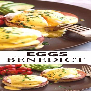 Eggs Benedict - the perfect eggs Benedict recipe! You get a golden brown, toasted English muffin la