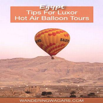 Luxor is one of the most magical cities in all of Egypt. These tips for Luxor hot air balloon rides