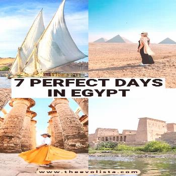 The Ultimate 7 Day Egypt Itinerary: Cairo, Luxor  Aswan The Perfect 7 Day Egypt Itinerary You'll Wa