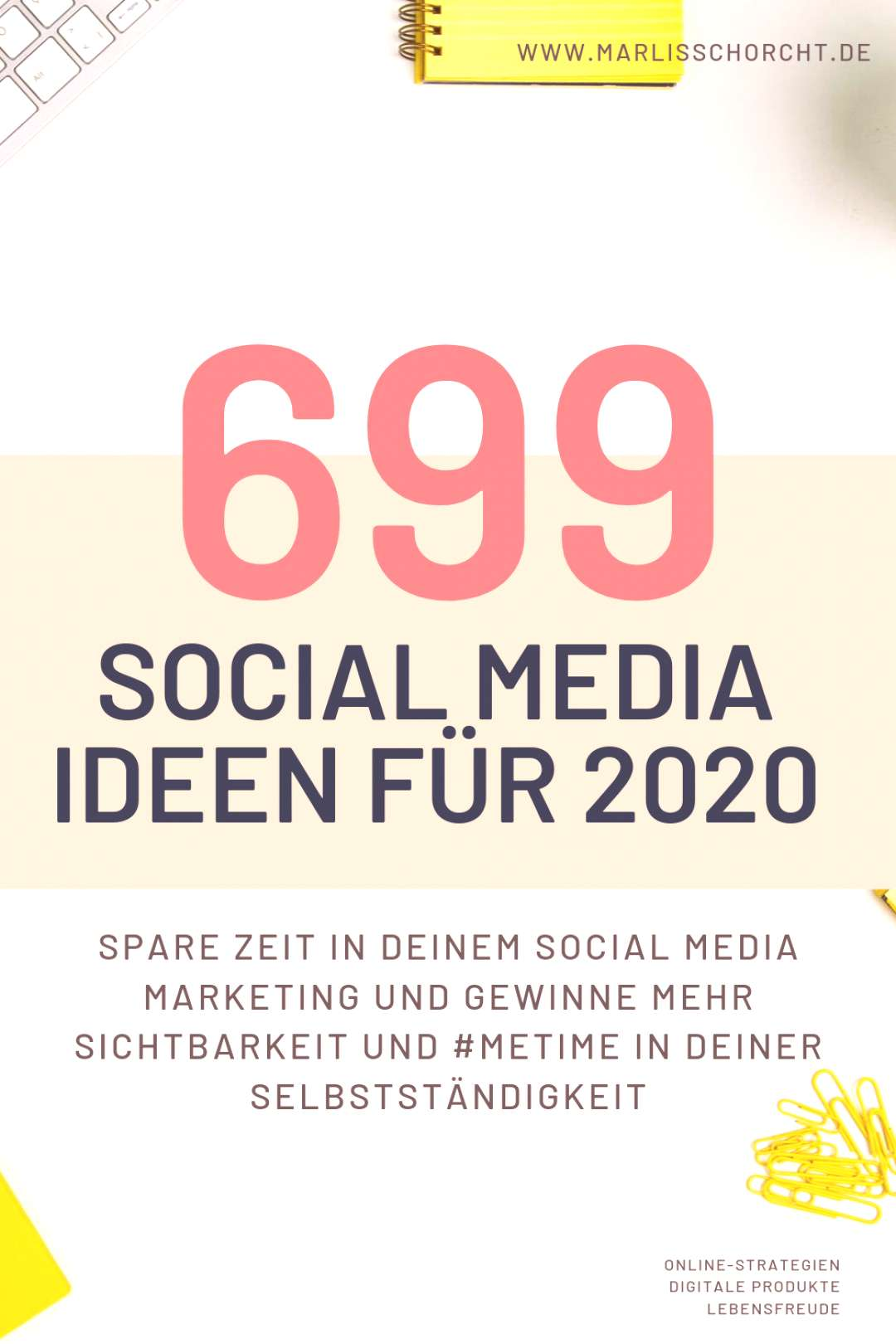699 social media ideas for 2020 - editorial plan template, live stream ideas and more - 699 ideas