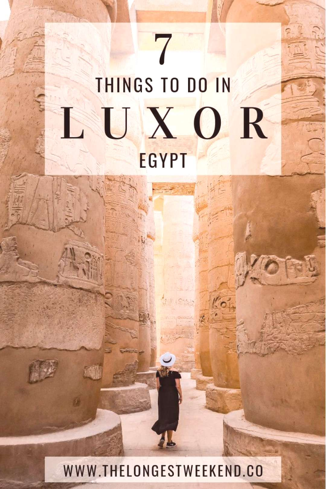 7 Amazing Things to See & Do in Luxor, Egypt - The Longest Weekend A guide to visiting Egypt's anci
