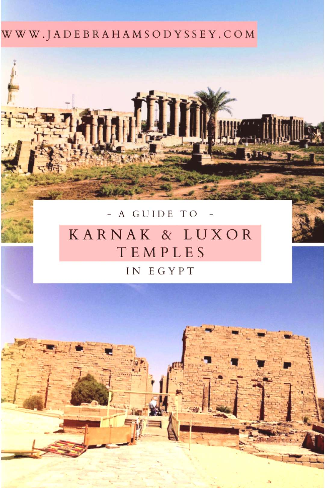 A Guide To Karnak amp Luxor Temples In Egypt - -