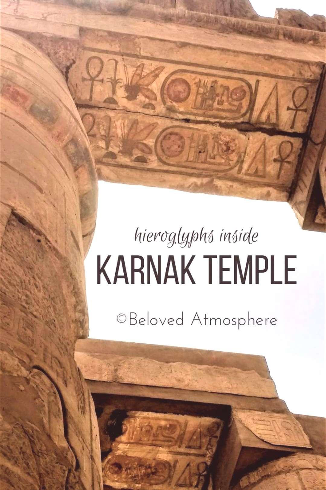 Beloved Atmosphere | 8 Things to Know Before You Visit Karnak Temple in Luxor, Egypt. A trip to the