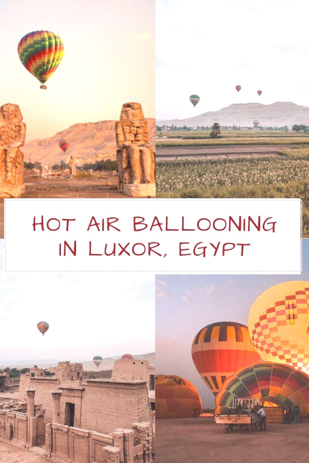 Guide to Hot Air Ballooning in Luxor [+Videos] - HOT AIR BALLOONING IN LUXOR EGYPT Everything you