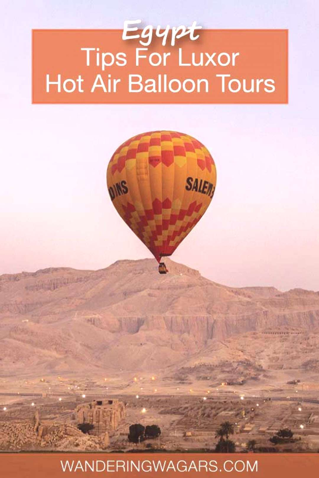 Hot Air Balloon Tour In Luxor Egypt Everything You Need To Know Before You Go - Adventure Family T