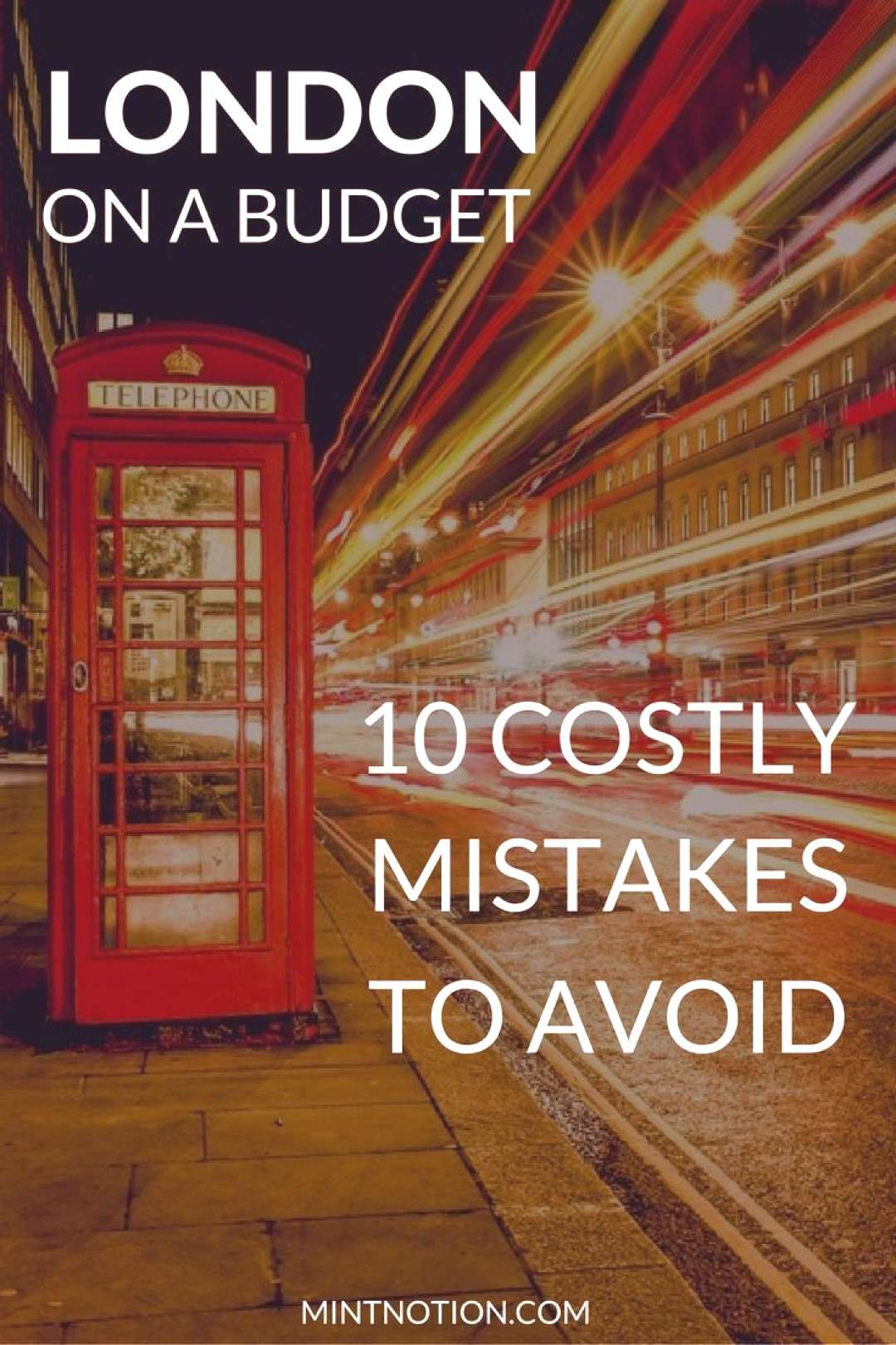 London On A Budget: 10 Costly Mistakes To Avoid -  It's no secret that London is an expensive cit