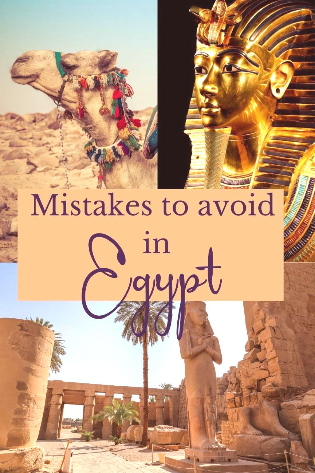 Mistakes to avoid in Egypt Heading to Egypt? Then you must know these essential tips before visitin