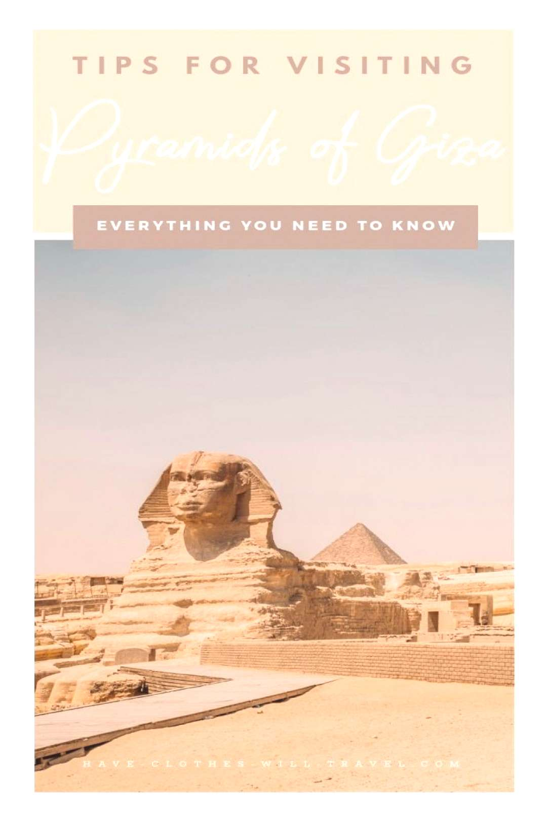 Pyramids of Giza – 10 Tips to Know Before You Go // How to make your trip to the Pyramids in Egyp