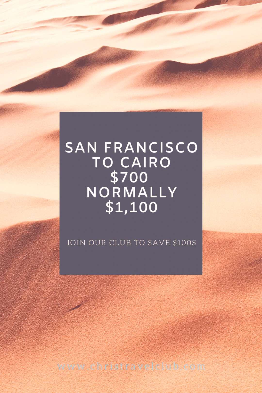 Sands of Time Join our club to save on your next airfare to Eygpt, our newsletter finds the best de