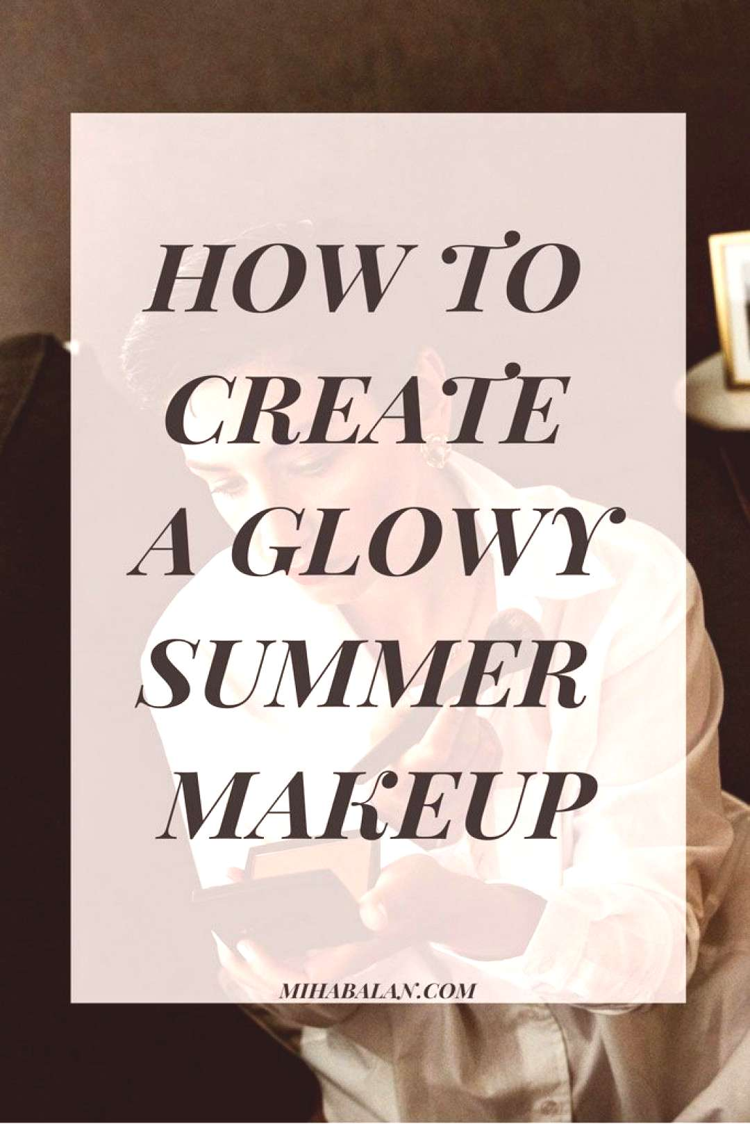 THE BEAUTY PRODUCTS YOU NEED FOR A FAST AND EASY SUMMER LOOK - MAKEUP IDEA| SUMMER MAKEUP | COSMETI