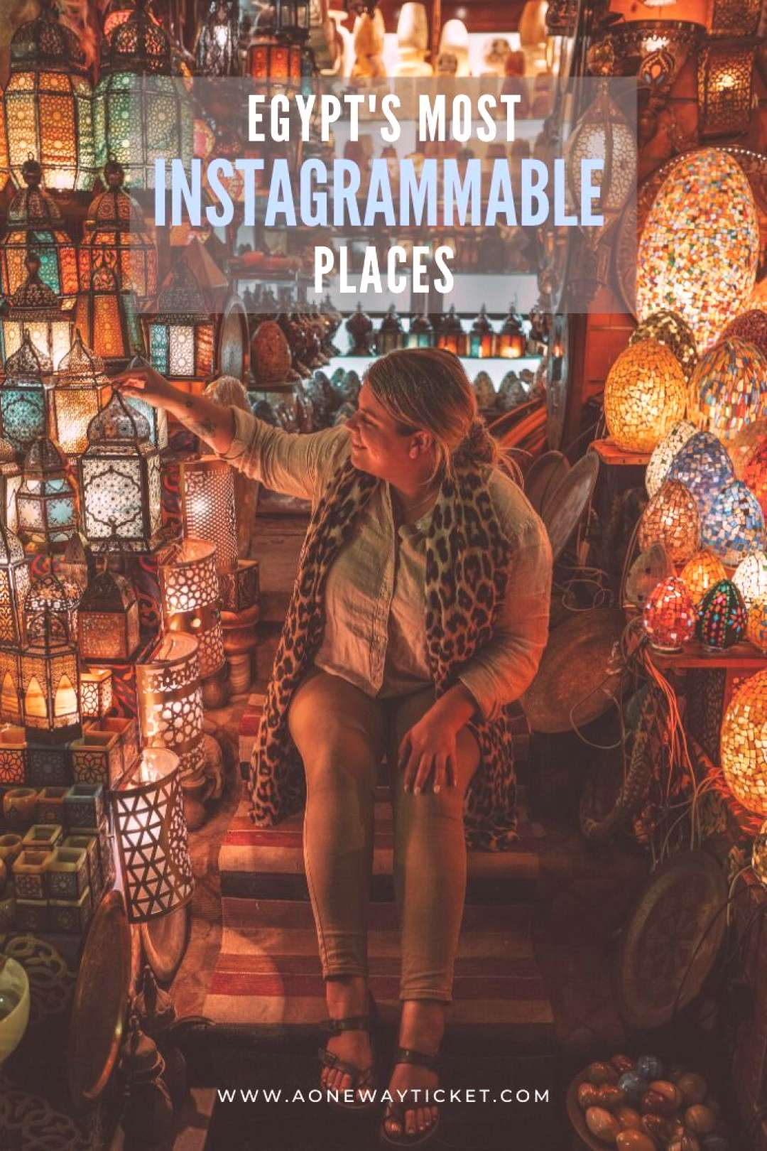 The Most Instagrammable Places in Egypt | A One Way Ticket - -