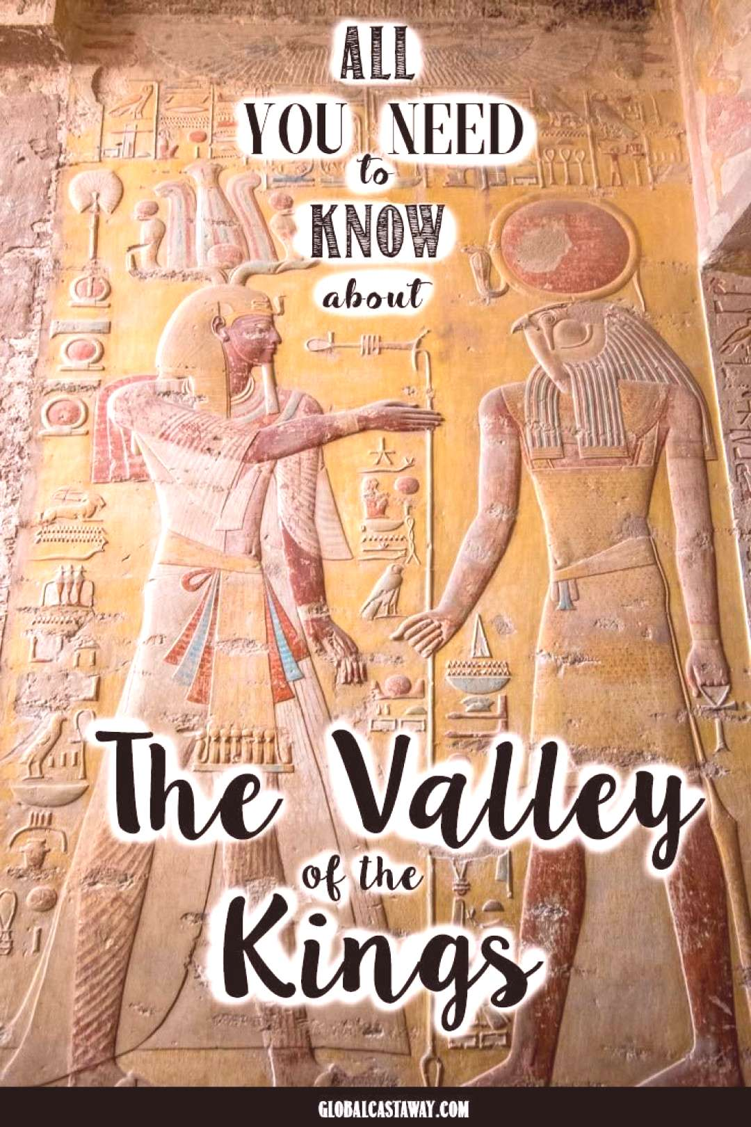 Valley of the Kings, Luxor - All you need to know before you visit All the essential information ab